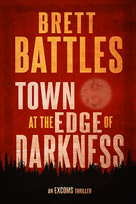 Brett Battles: Town at the Edge of Darkness