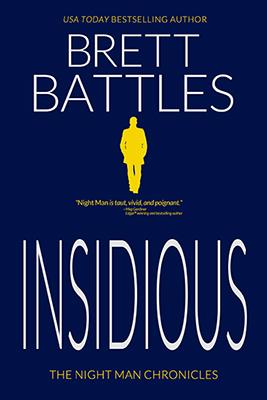Brett Battles: Insidious